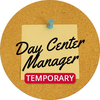 Temporary/On-Call Day Center Manager