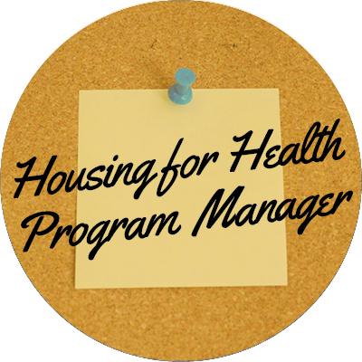 Housing for Health Program Manager