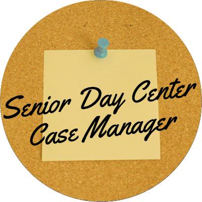 Senior Day Center Case Manager
