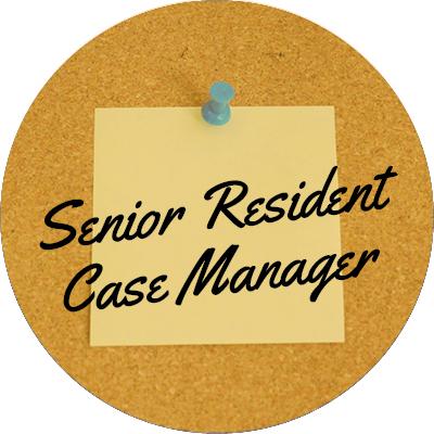 Senior Resident Case Manager