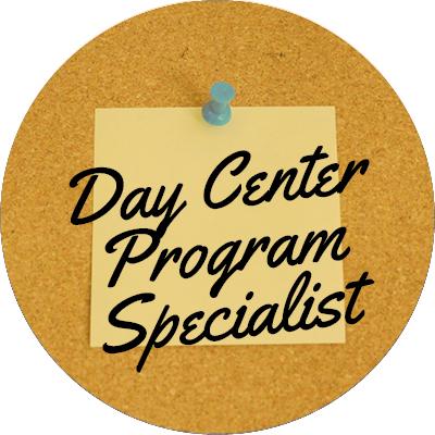 Day Center Program Specialist
