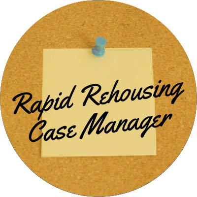 Rapid Rehousing Case Manager