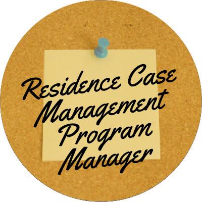 Residence Case Management Program Manager
