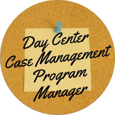 Day Center Case Management Program Manager
