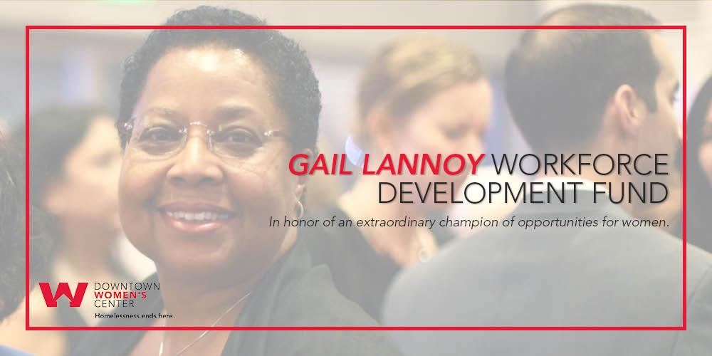 Announcing The Gail Lannoy Workforce Development Fund