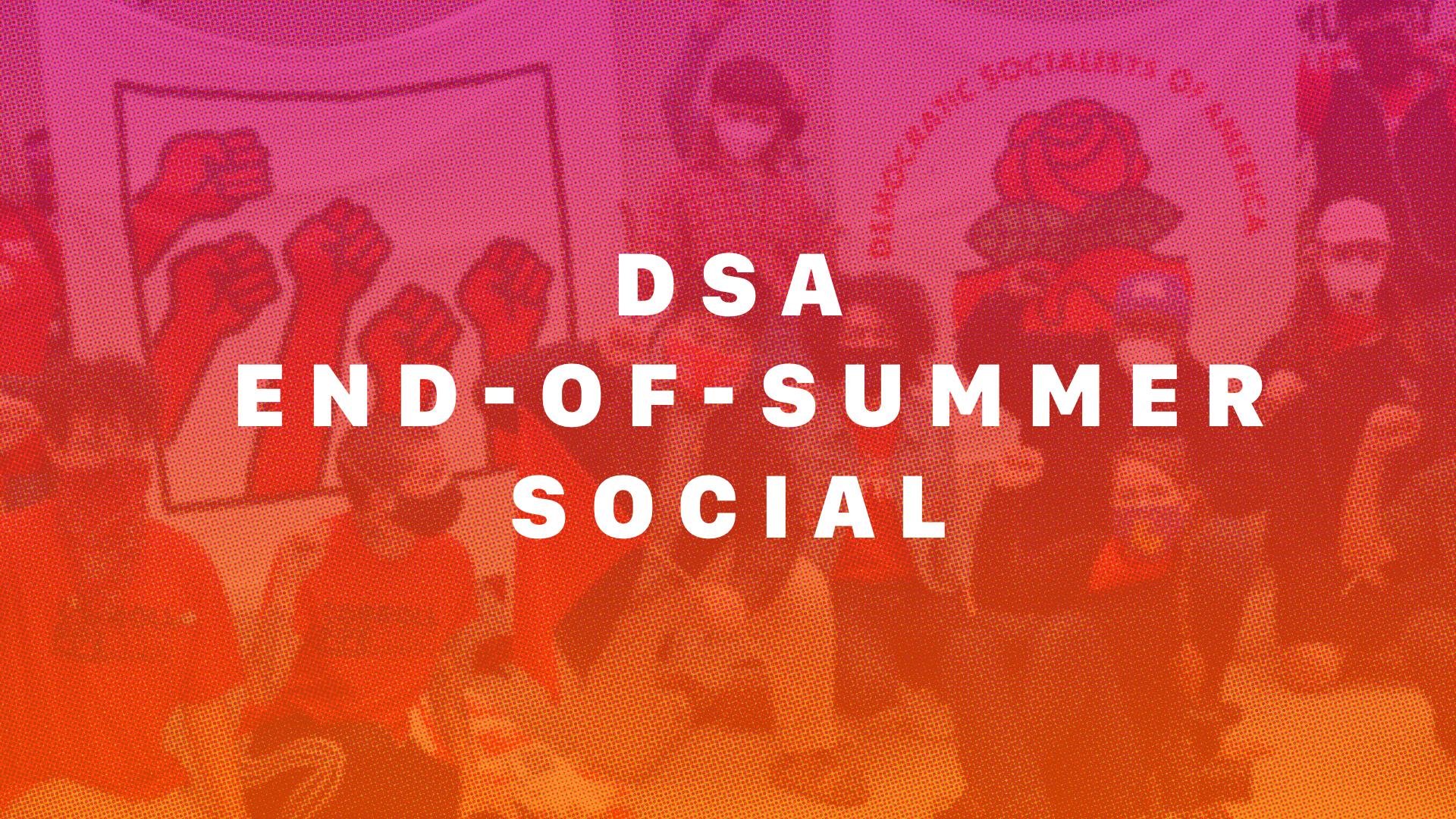 DSA End-Of-Summer Social @ Snow Park