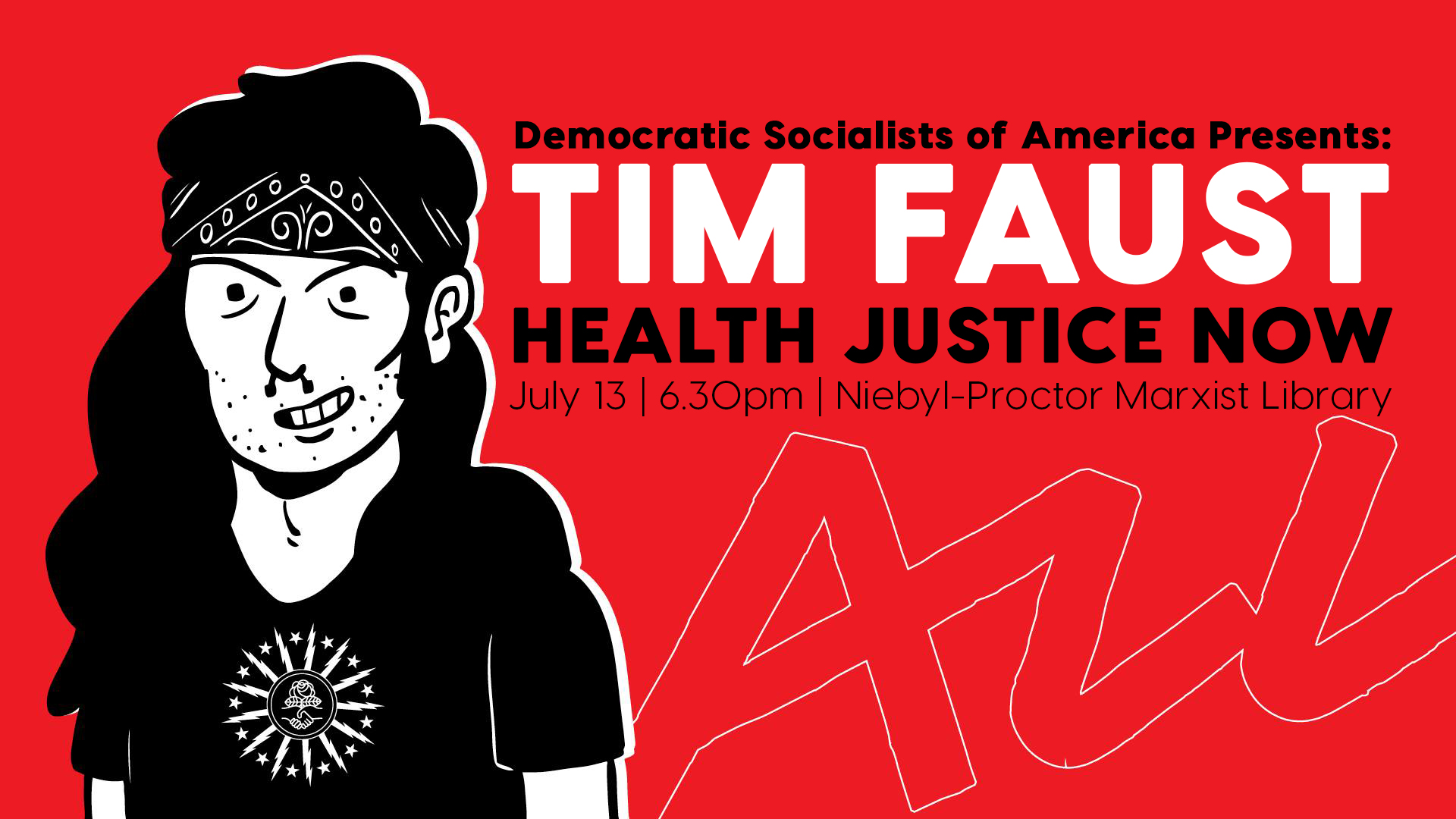 East Bay DSA Presents Tim Faust: Health Justice Now