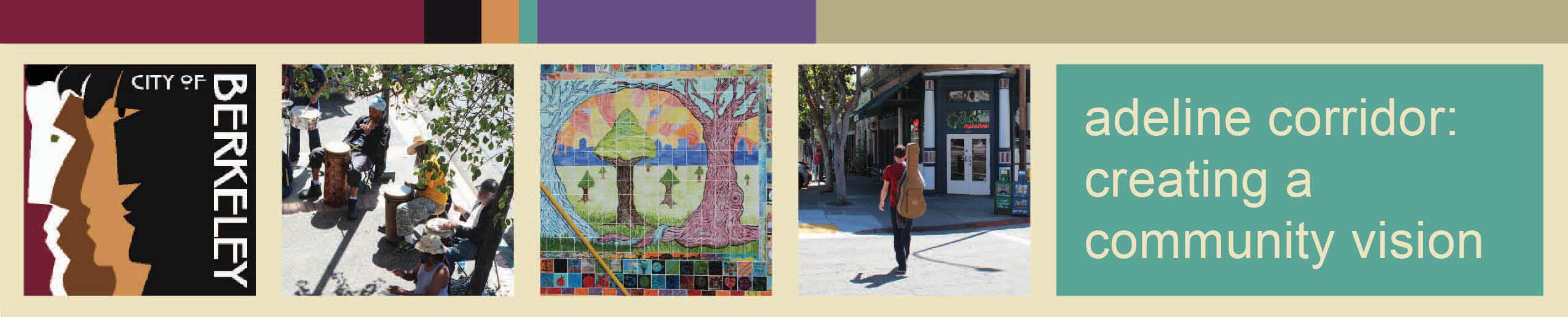 City of Berkeley:Adeline Corridor mix of images