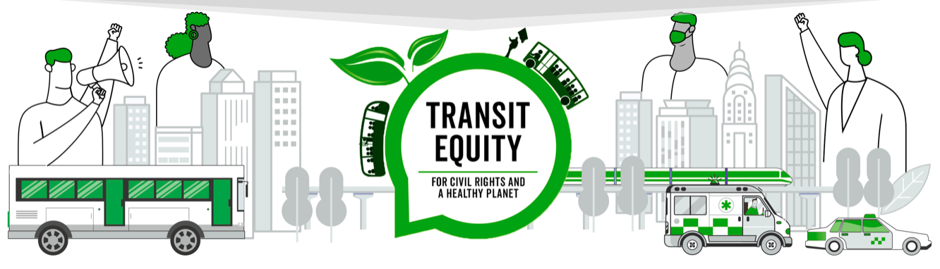 Transit Equity for Civil Rights and a Healthy Planet
