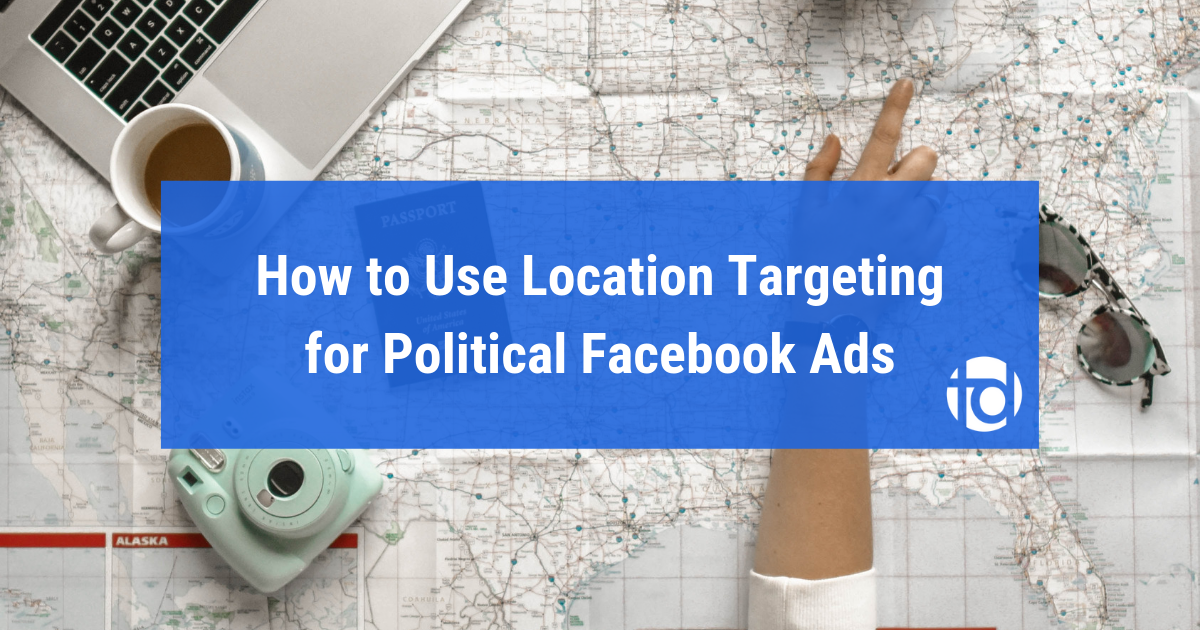 The Politician's Guide to Location Targeting