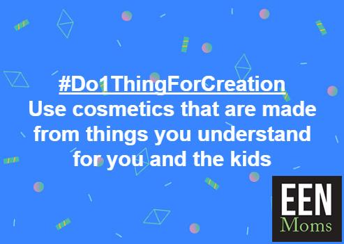#Do1ThingForCreation - Use Safe Cosmetics
