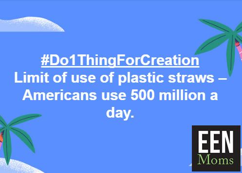 #Do1ThingForCreation - Refuse the Plastic Straws
