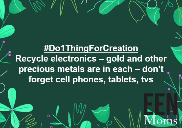 Recycle electronics. Electronics contain heavy metals.