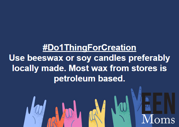 Use soy or bees wax candles. Regular wax contains petroleum and pollutes indoor air quality