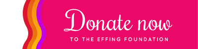 Donate now to the Effing Foundation