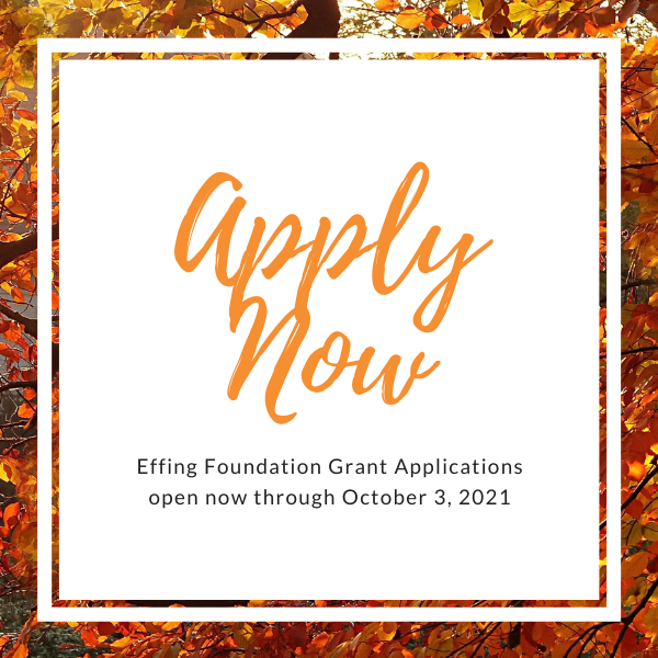 Grant applications open now through 10/3/21
