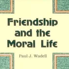 Wadell__Frienship_and_Moral_Life_Square.jpg
