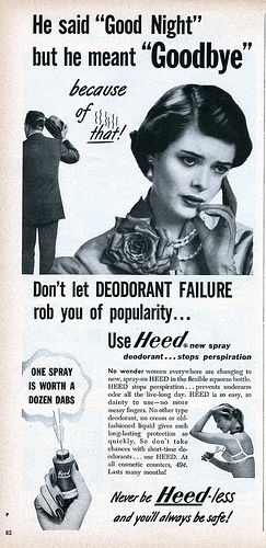 Don't let DEODORANT FAILURE rob you of popularity... use Heed