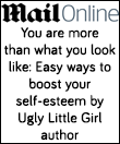 July 22, 2014 http://www.dailymail.co.uk/femail/article-2699992/You-look-like-Easy-ways-boost-self-esteem-Ugly-Little-Girl-author.html