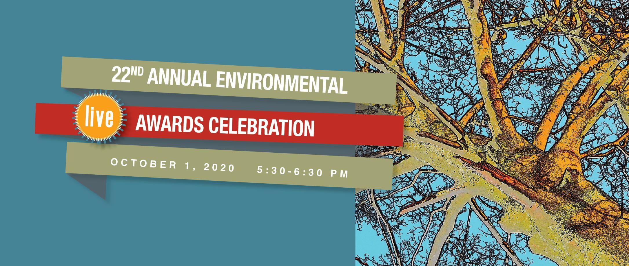 22nd Annual Environmental Awards Celebration