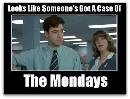 Mondays.jpg