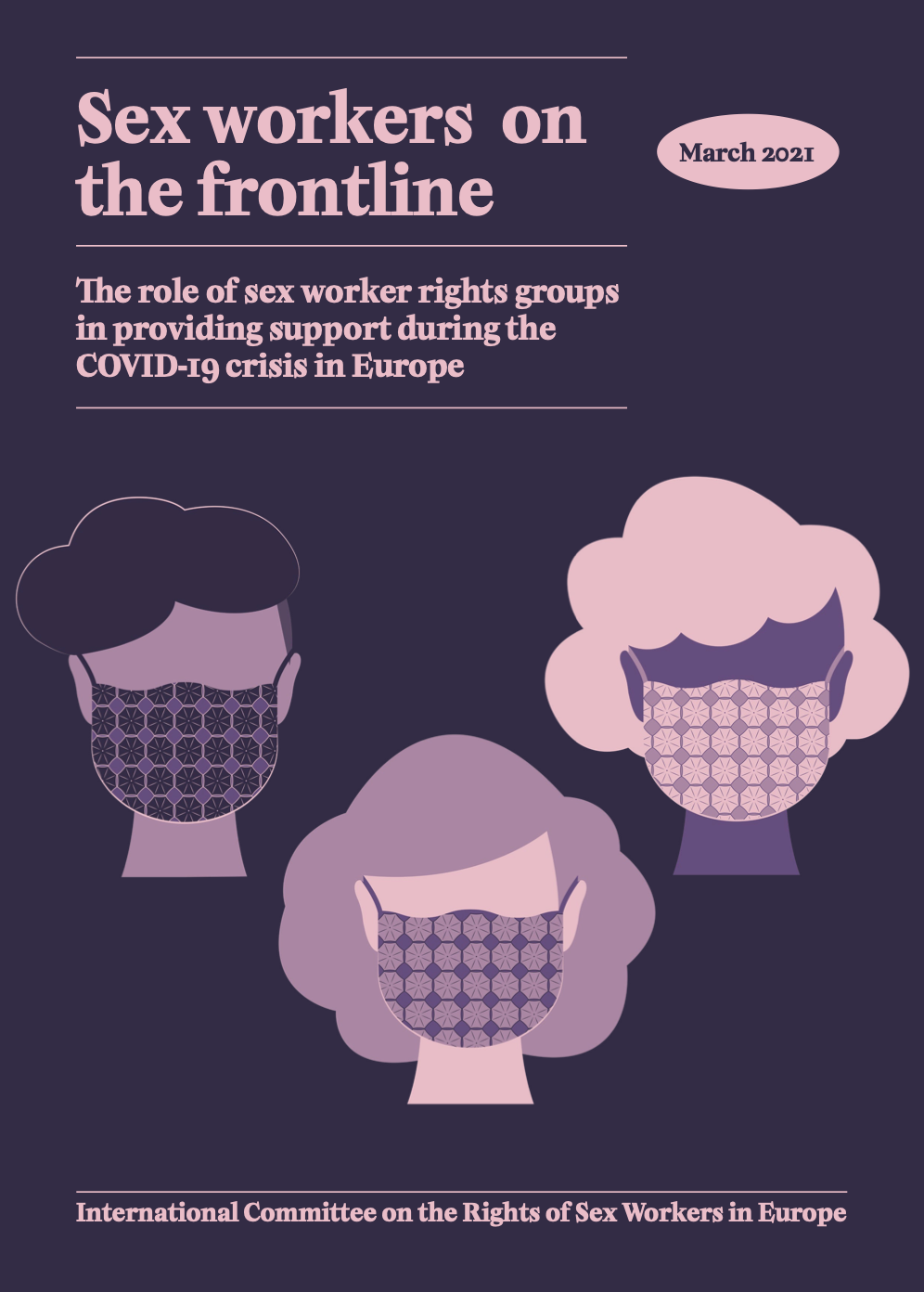 Sex Workers on the Frontline: The Role of the Sex Worker Rights Groups in Providing Support During the COVID19 Pandemic