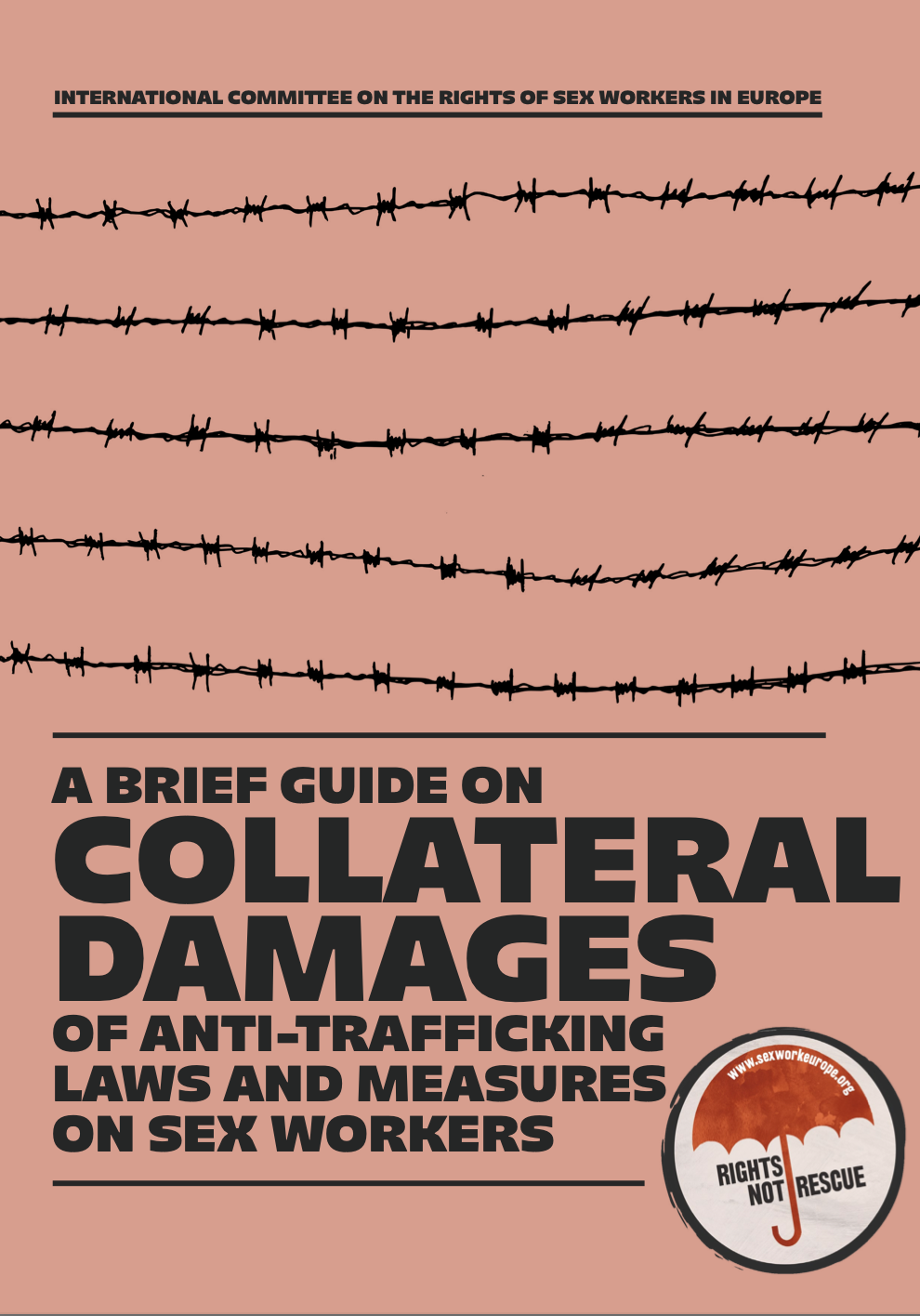 Collateral Damages Of Anti-trafficking Laws And Measures On Sex Workers