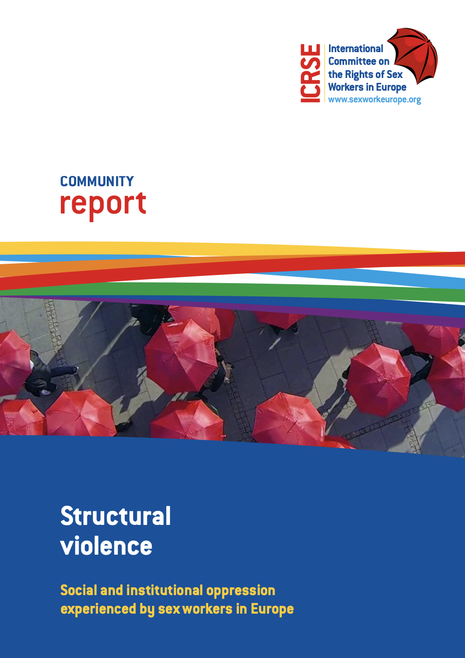 Community Report on Structural Violence