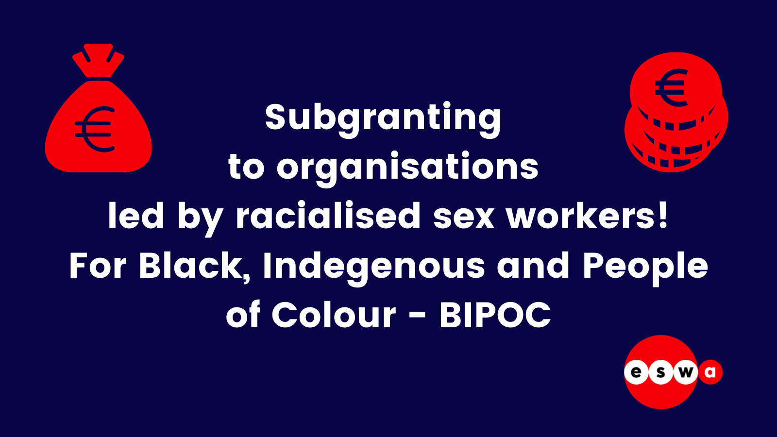 Grant available for organisations led by Black, Indigenous, People of Colour sex workers in Europe and Central Asia!