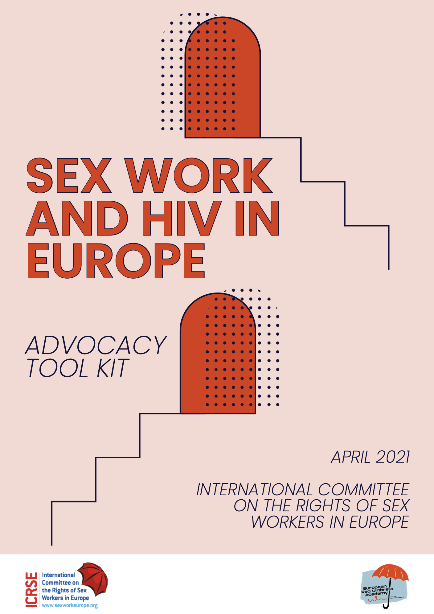 SEX WORK AND HIV IN EUROPE - ADVOCACY TOOL KIT