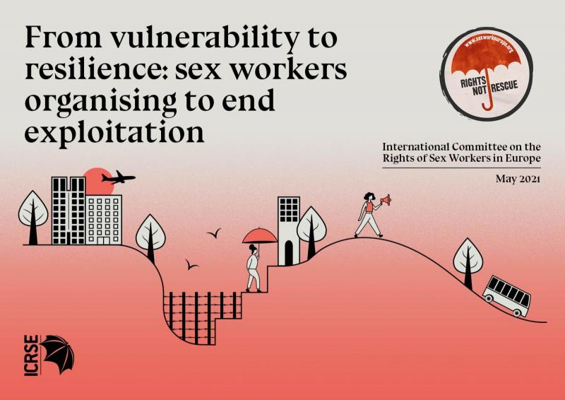 ICRSE PUBLISHES NEW REPORT ON SEX WORK, MIGRATION, EXPLOITATION AND TRAFFICKING