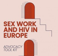 ICRSE LAUNCHES ITS NEW ADVOCACY TOOL ON SEX WORK AND HIV IN EUROPE