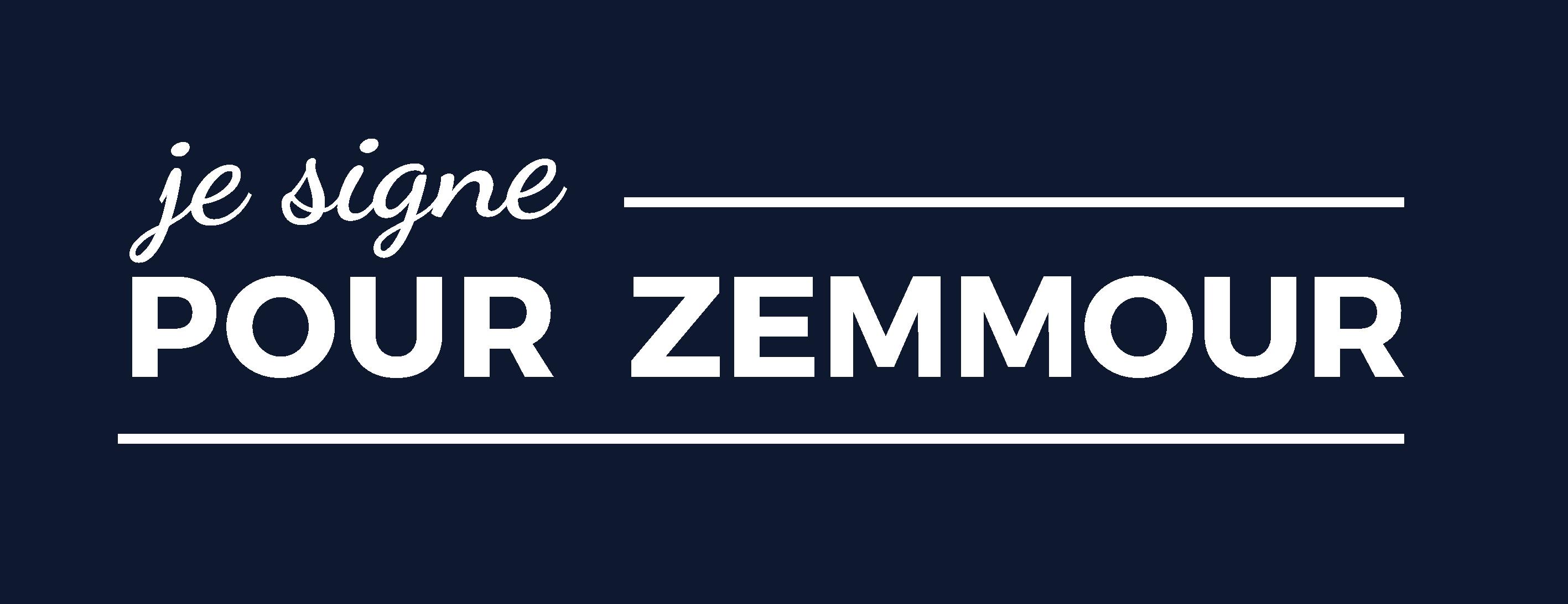 Je Signe pour Zemmour