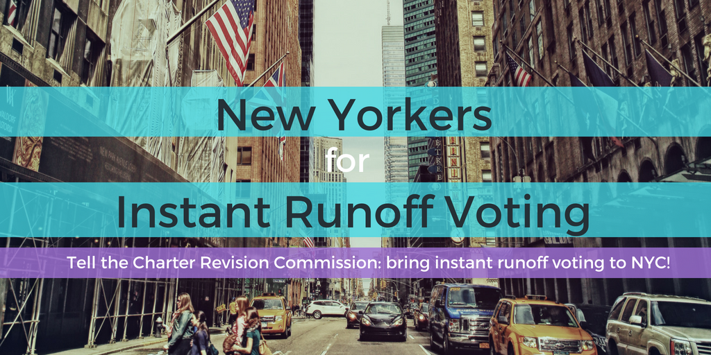 Tell the NYC Charter Revision Commission: Bring instant runoff voting to NYC!