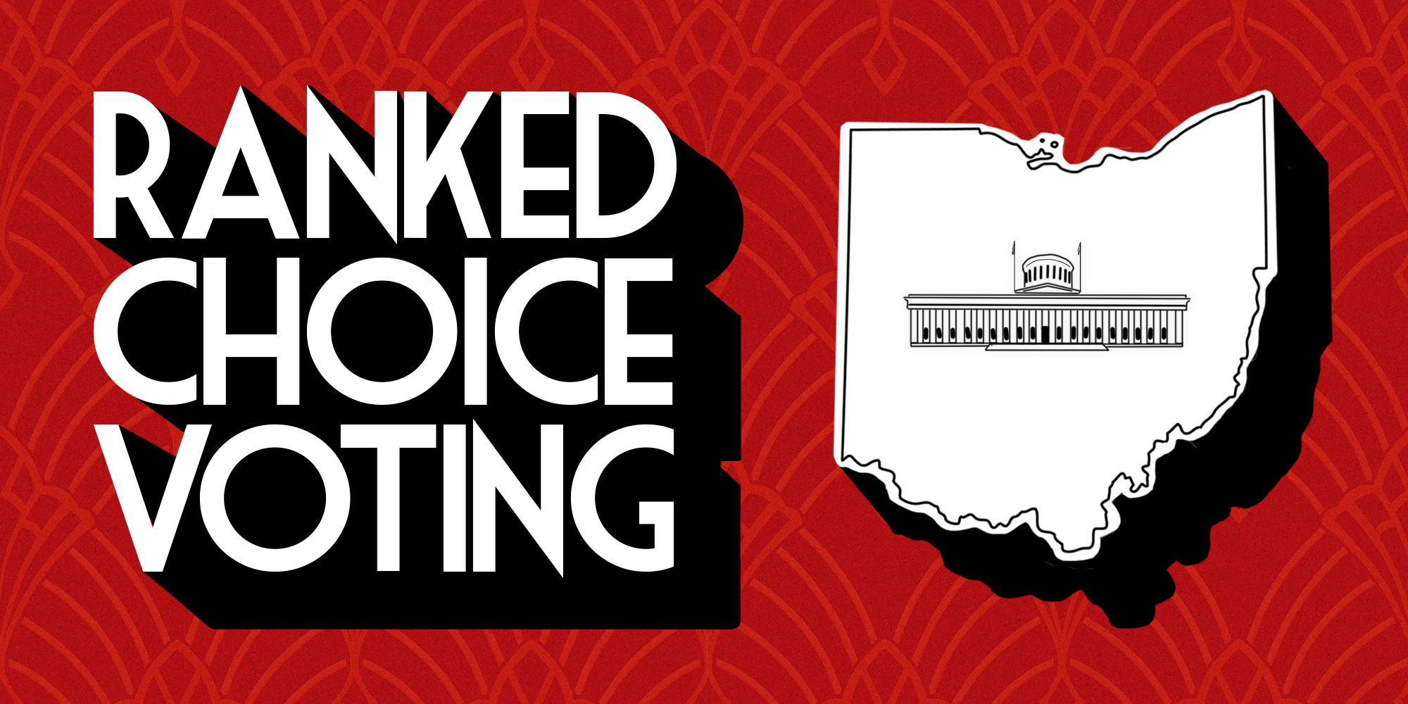 The forgotten results & future promise of ranked choice voting in Ohio