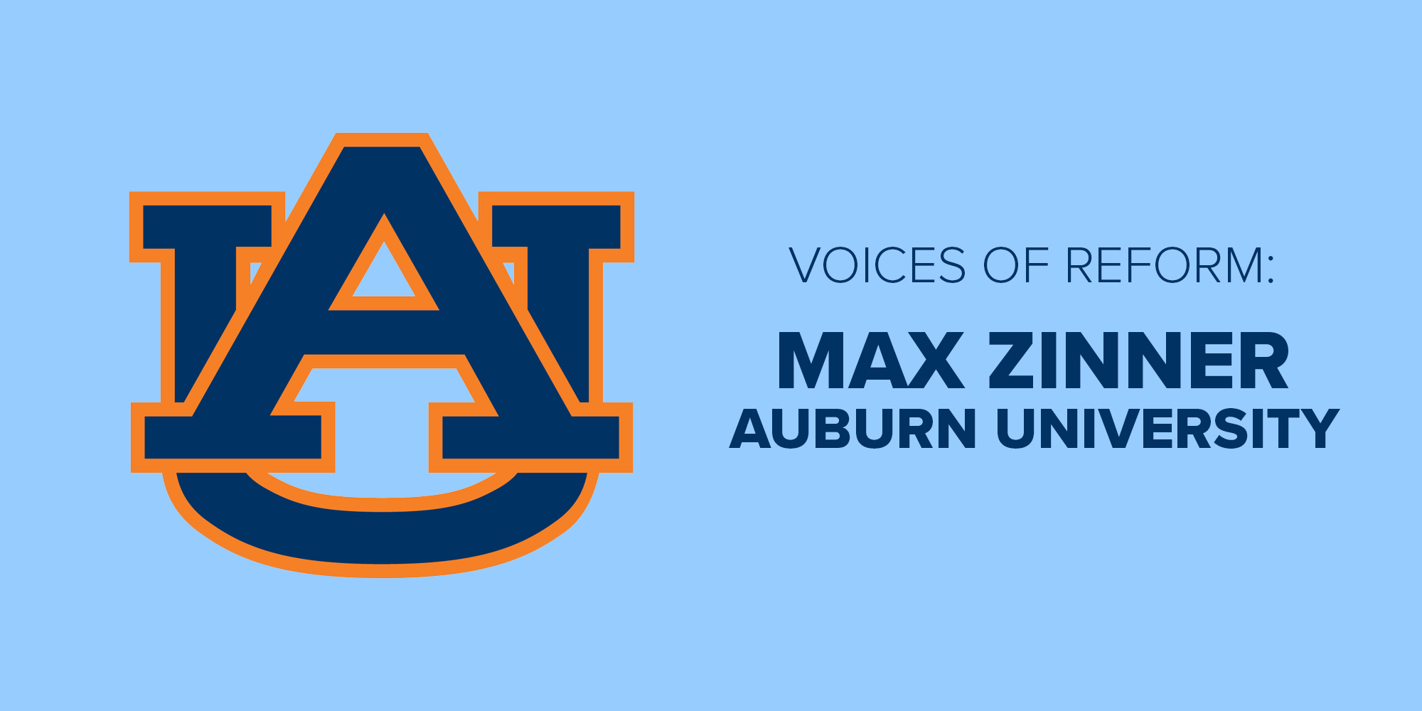 Voices of Reform: Max Zinner, Auburn University