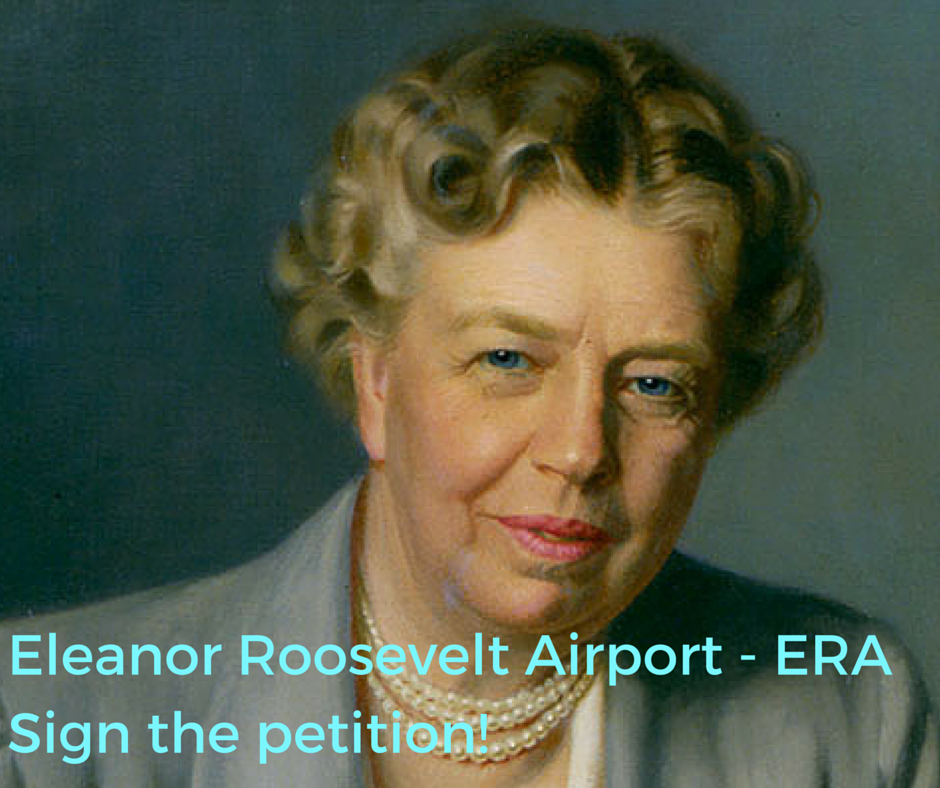 Eleanor_Roosevelt_Airport_-_ERASign_the_petition!-1.png