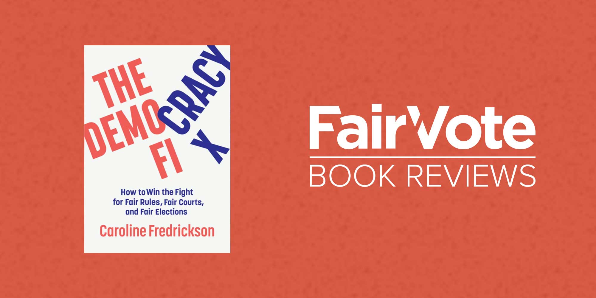 Book Review: The Democracy Fix, by Caroline Fredrickson