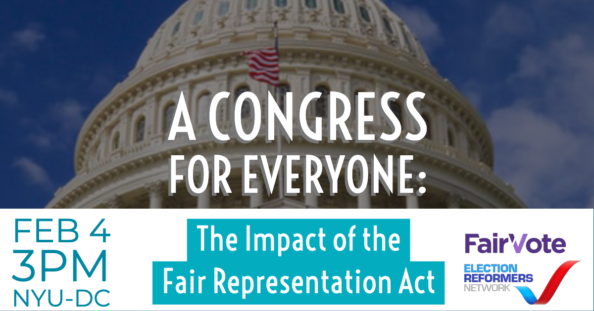 A Congress for Everyone: The Impact of the Fair Representation Act