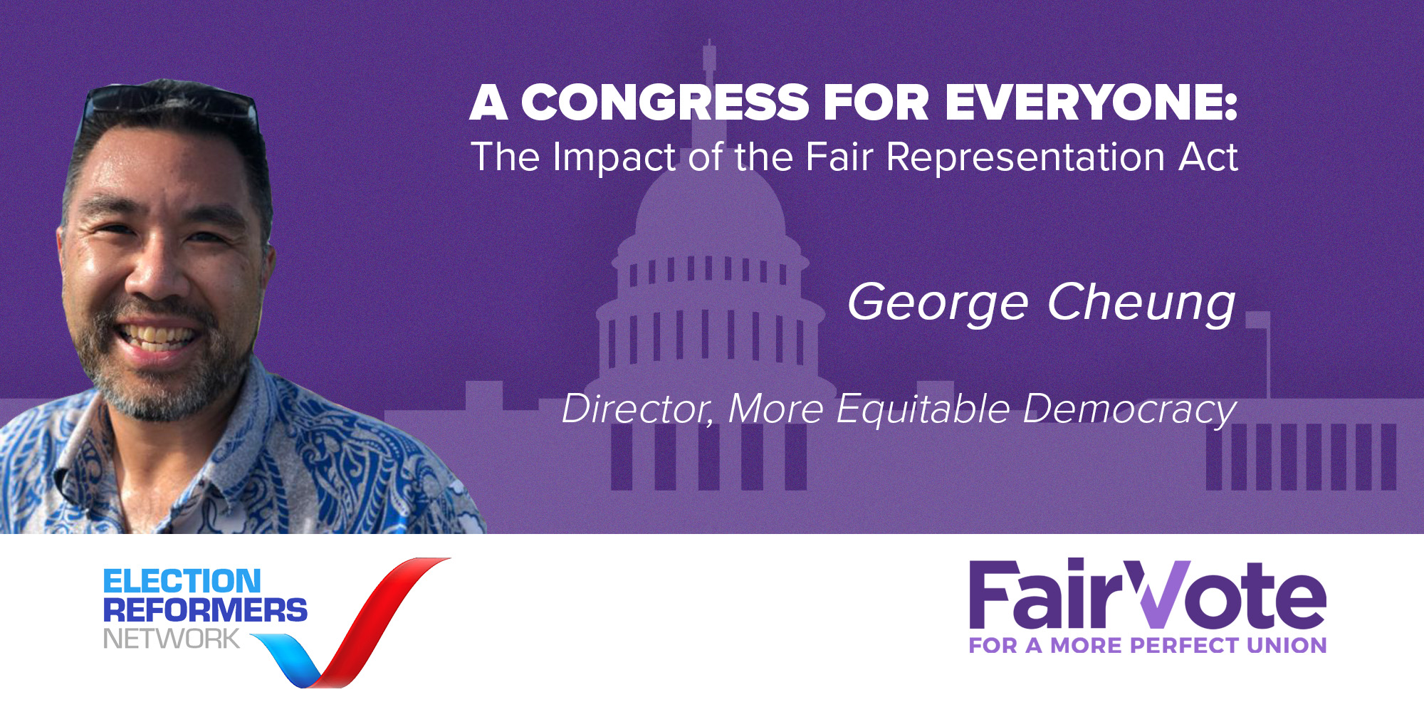 The Fair Representation Act Symposium Spotlight: George Cheung