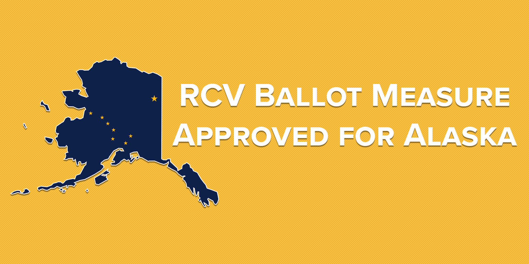 RCV Ballot Measure Approved for Alaska's November Ballot