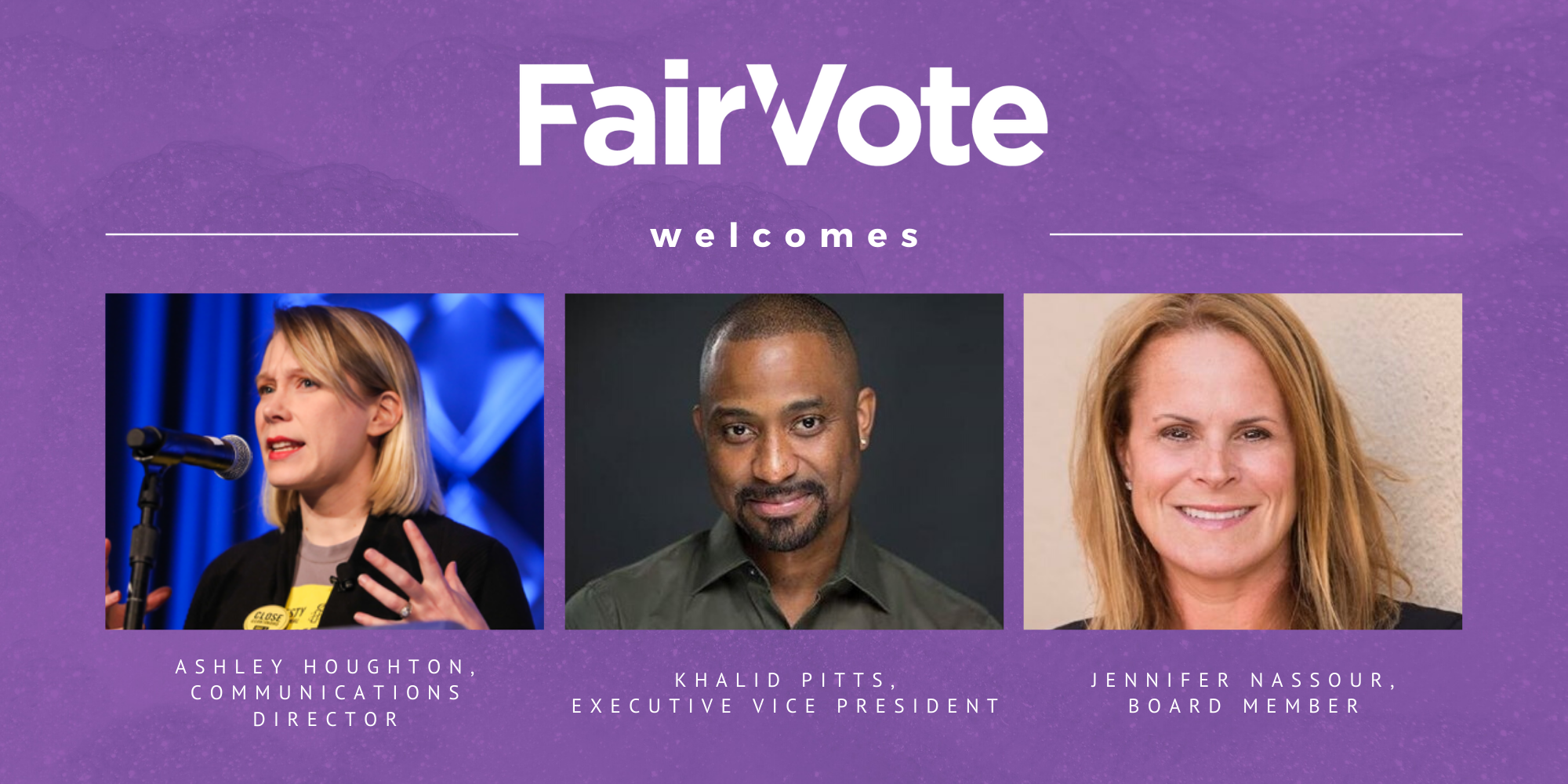 Welcome to our New FairVote Leadership