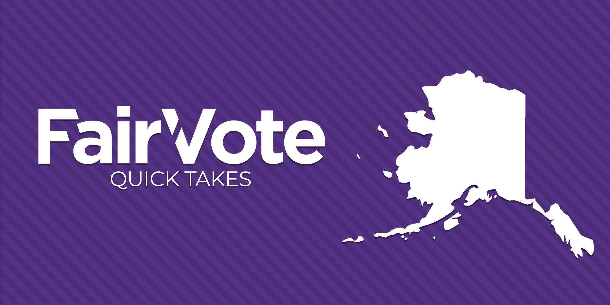 Alaskans Could Adopt Top Four Ranked Choice Voting this November
