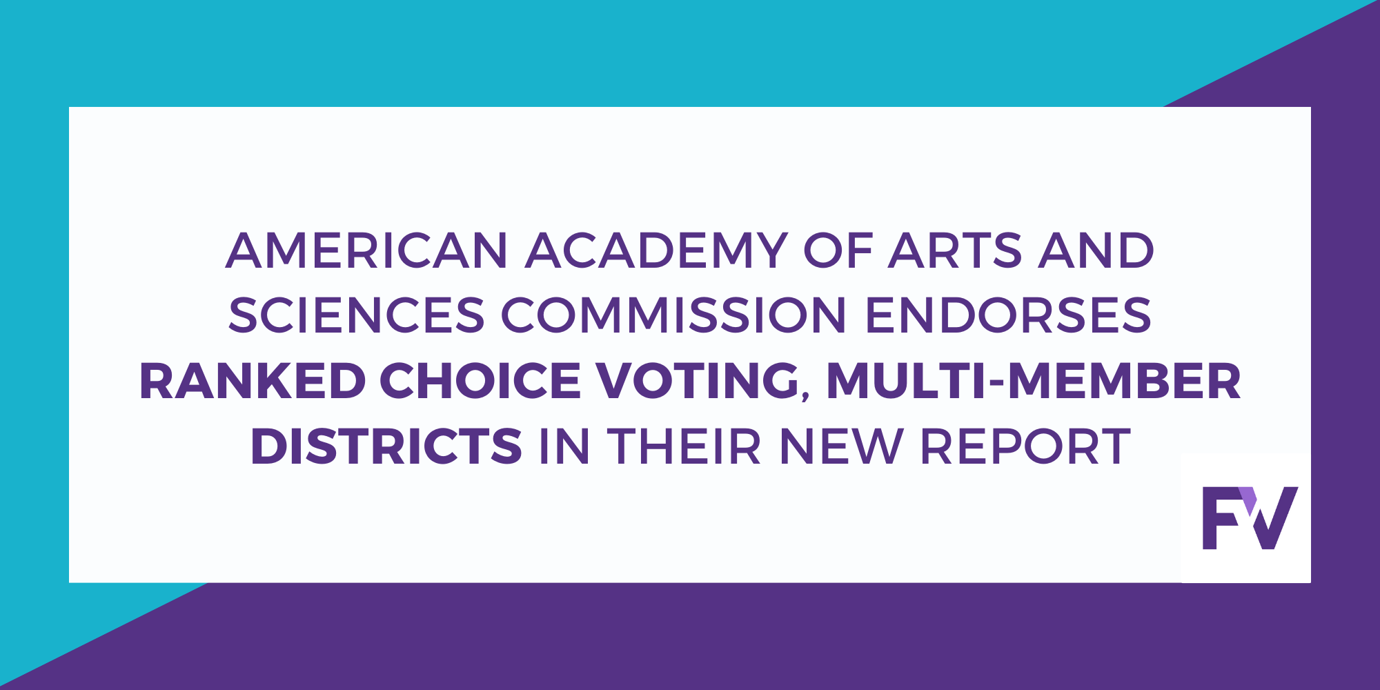AAAS Commission Recommends Ranked Choice Voting and Proportional Representation as Top Reforms