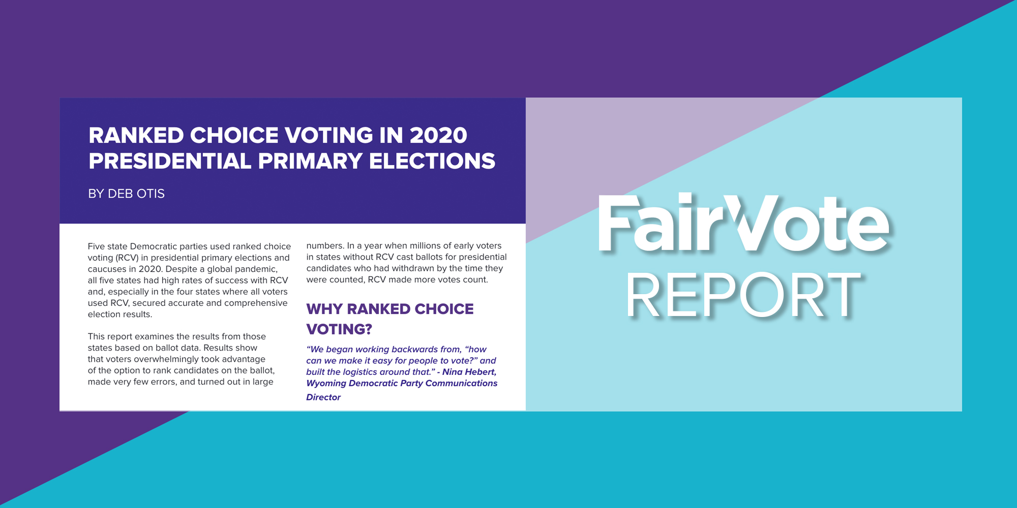 FairVote Releases Report Detailing the Effectiveness of Ranked Choice Voting in Presidential Primaries