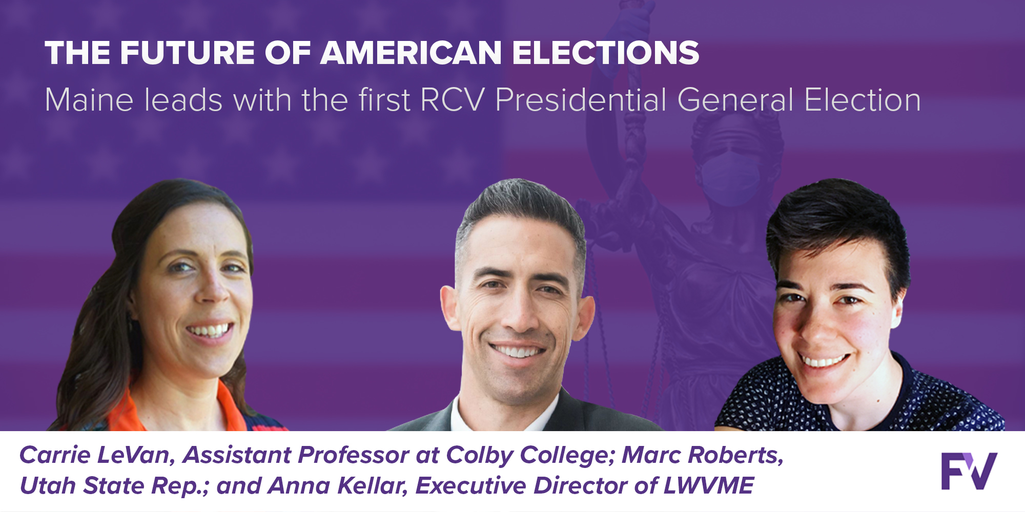 FairVote Webinar Rewind: Maine leads with the first RCV Presidential General Election