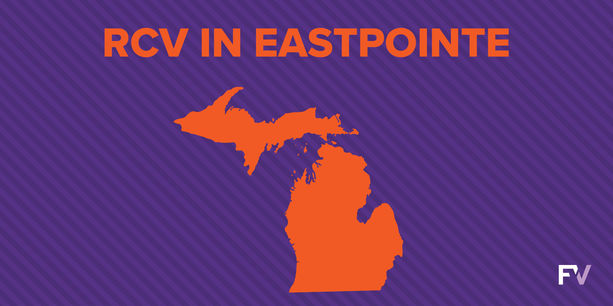 Ranked Choice Voting and Proportional Representation: Successes from Eastpointe, Michigan