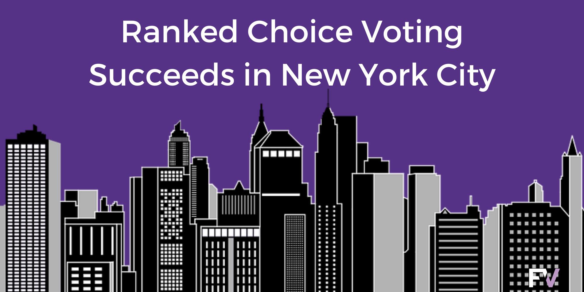 Success in biggest city-wide ranked choice voting election in American history