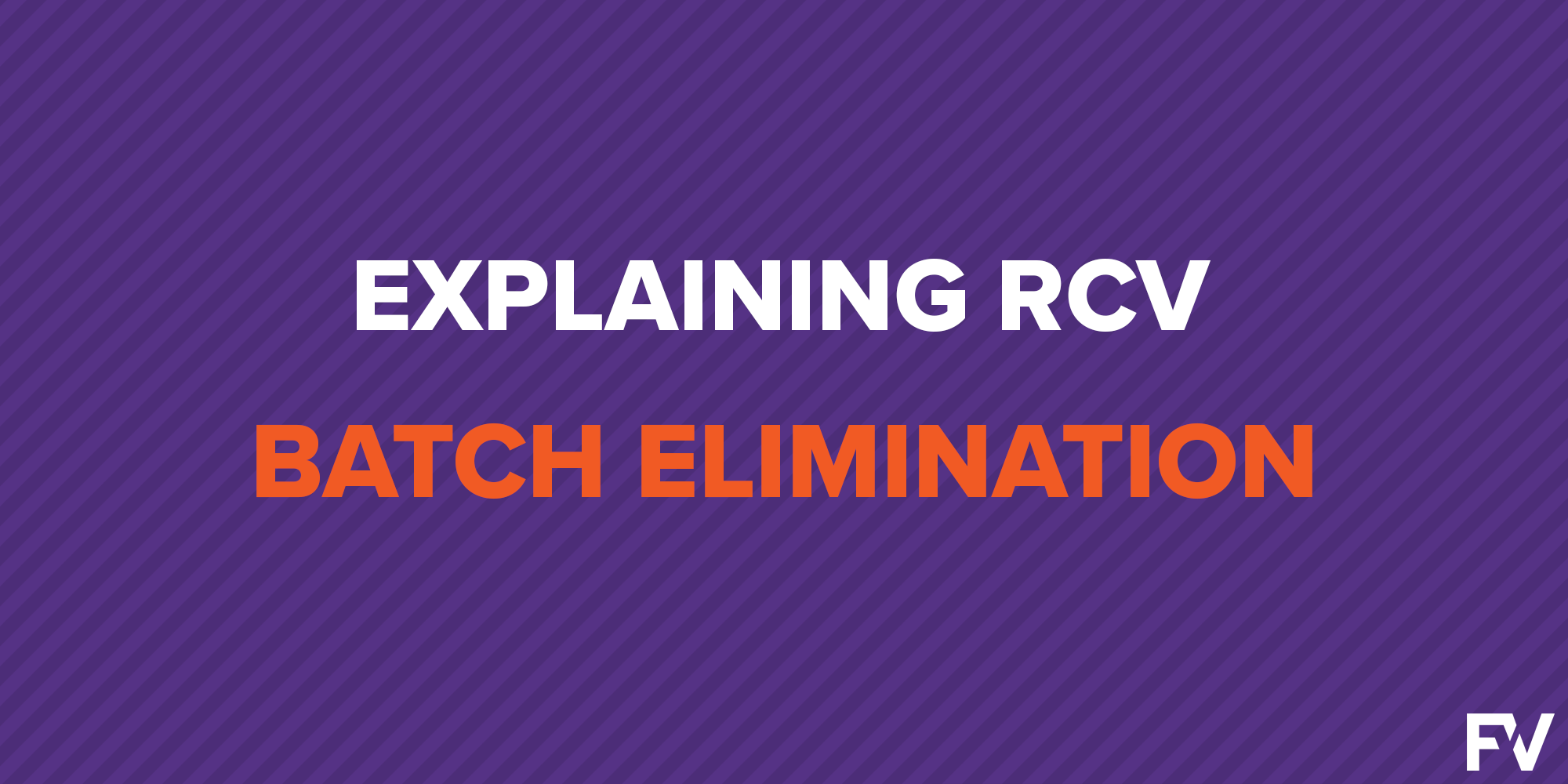 Explaining Batch Elimination in Ranked Choice Voting Elections