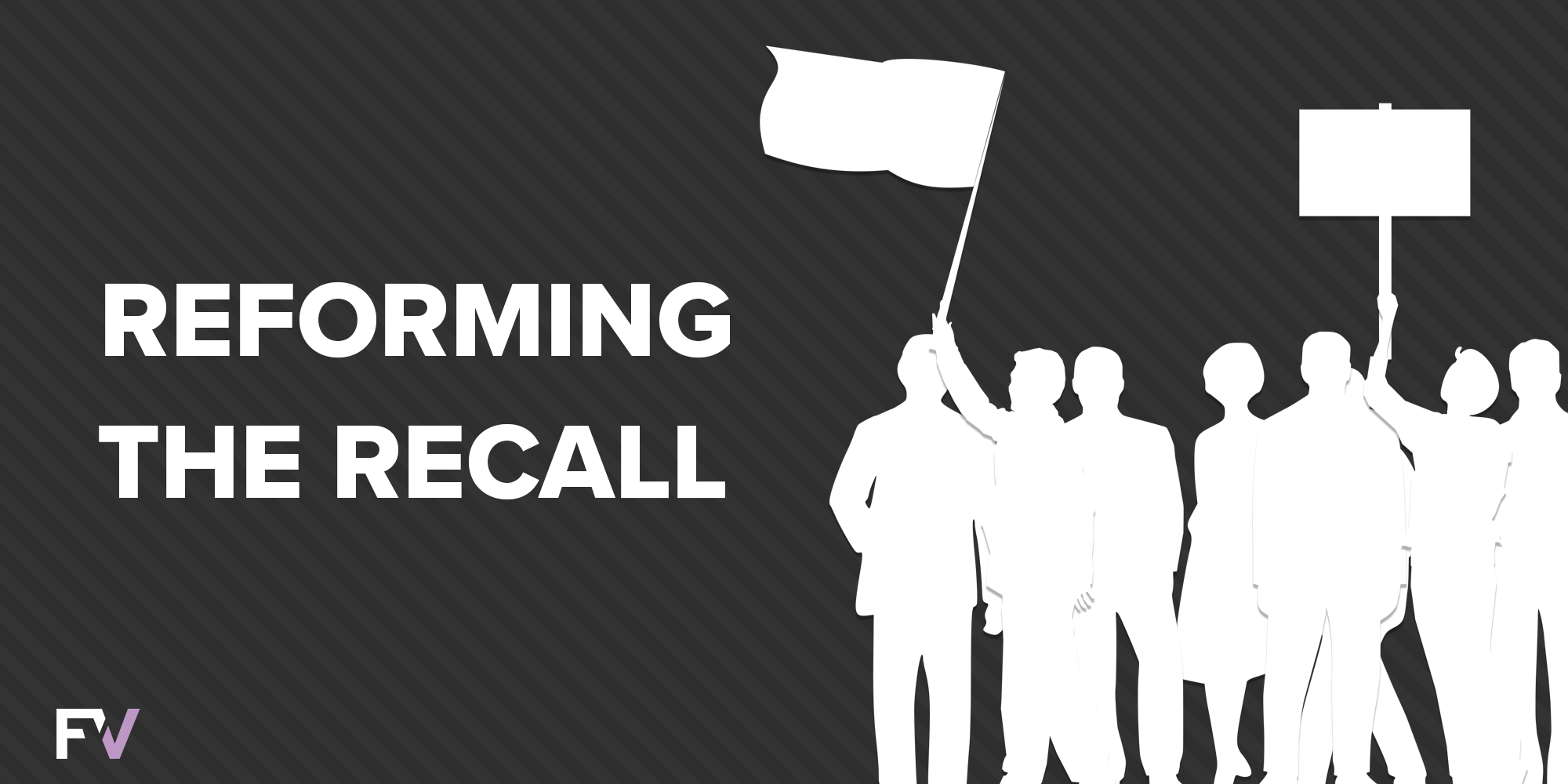 Reforming the Recall: Better Elections Lead to Better Outcomes